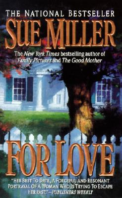 For Love, SUE MILLER