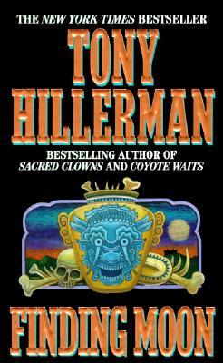 Finding Moon, TONY HILLERMAN