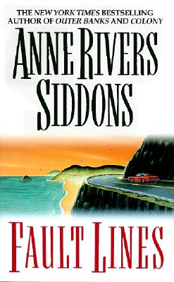 Fault Lines, Siddons, Anne Rivers