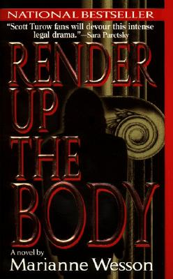 Image for Render Up the Body: A Novel of Suspense