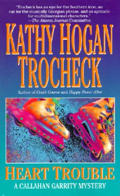 "Heart Trouble, ""Trocheck, Kathy Hogan"""