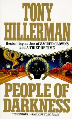 People of Darkness (Jim Chee Novels), TONY HILLERMAN