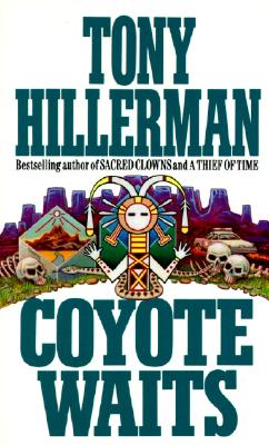 Coyote Waits (Joe Leaphorn/Jim Chee Novels), Tony Hillerman