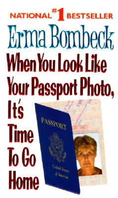 Image for When You Look Like Your Passport Photo, It's Time to Go Home