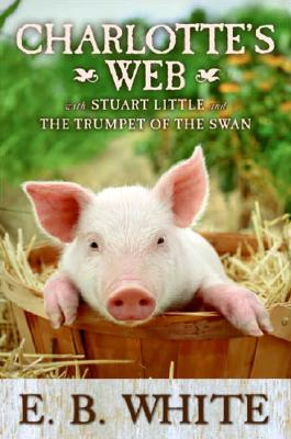 Image for Charlott'es Web / Stuart Little / The Trumpet Of The Swan