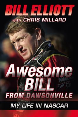 Image for Awesome Bill from Dawsonville: My Life in NASCAR