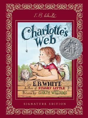 Image for Charlotte's Web Signature Edition (First Thus)