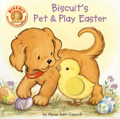 Image for Biscuit's Pet & Play Easter: A Touch & Feel Book