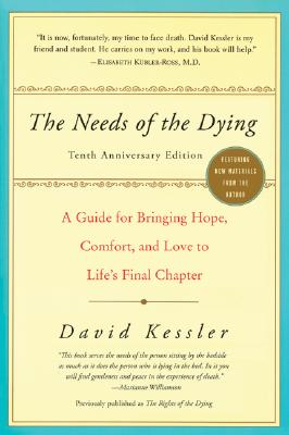 NEEDS OF THE DYING, DAVID KESSLER