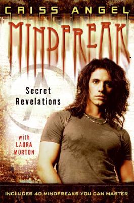 Mindfreak: Secret Revelations, Angel,Criss