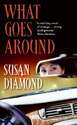 What Goes Around, Susan Diamond