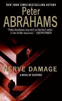 Nerve Damage, Peter Abrahams