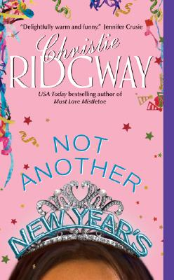 Not Another New Year's, Christie Ridgway