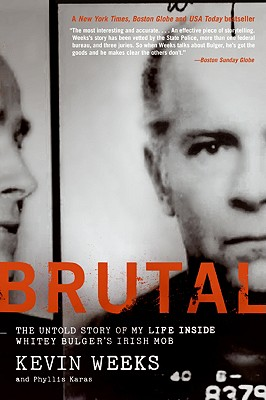Image for Brutal: The Untold Story of My Life Inside Whitey Bulger's Irish Mob