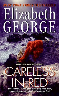 Careless in Red (Inspector Lynley), Elizabeth George