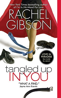 Tangled Up In You (Avon Romance), RACHEL GIBSON