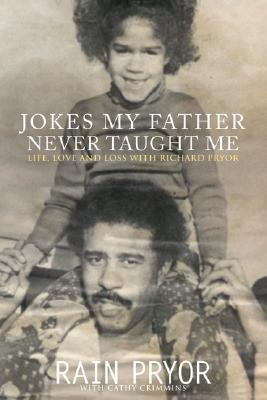 Image for Jokes My Father Never Taught Me: Life, Love, and Loss with Richard Pryor