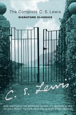 The Complete C. S. Lewis Signature Classics, C. S. Lewis