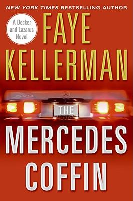 The Mercedes Coffin: A Decker and Lazarus Book, Faye Kellerman