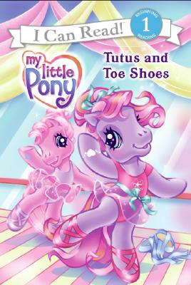 Image for Tutus And Toe Shoes (My Little Pony)