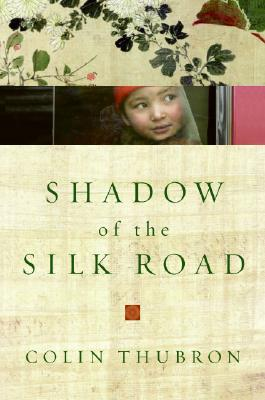 Image for Shadow of the Silk Road
