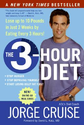 Image for The 3-Hour Diet: Lose up to 10 Pounds in Just 2 Weeks by Eating Every 3 Hours!