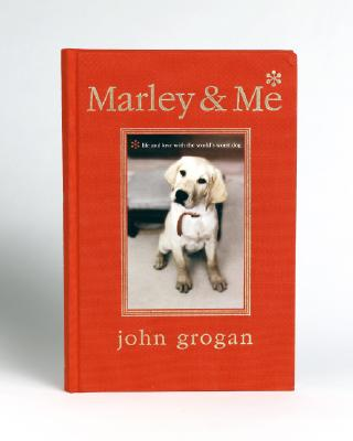 Image for Marley & Me Illustrated Edition: Life and Love with the World's Worst Dog