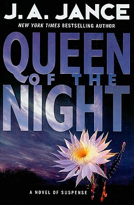 Queen of the Night: A Novel of Suspense (Walker Family Mysteries), Jance, J. A