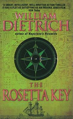 The Rosetta Key: An Ethan Gage Adventure (Ethan Gage Adventures), William Dietrich