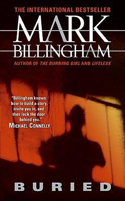 Buried, MARK BILLINGHAM