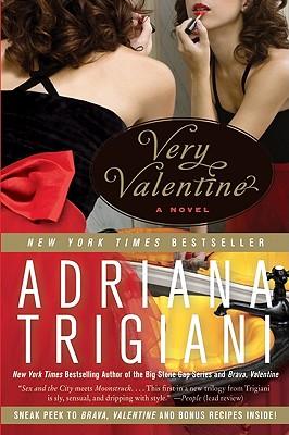 "Very Valentine: A Novel, ""Trigiani, Adriana"""
