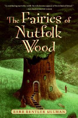 Image for The Fairies of Nutfolk Wood (Outdoor Adventures (Katherine Tegen Books))