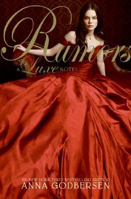 RUMORS A LUXE NOVEL, GODBERSEN, ANNA
