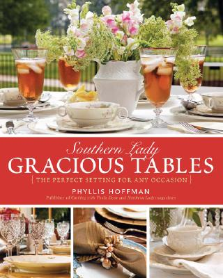 Image for Southern Lady: Gracious Tables: The Perfect Setting for Any Occasion