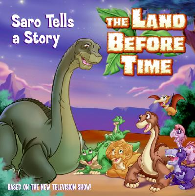 Image for The Land Before Time: Saro Tells a Story (Land Before Time (Harperentertainment))