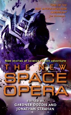 The New Space Opera, Dozois, Gardner; Strahan, Jonathan