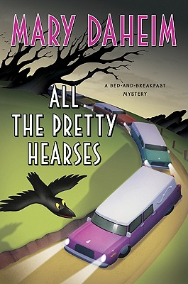 Image for All the Pretty Hearses: A Bed-and-Breakfast Mystery (Bed-and-Breakfast Mysteries)