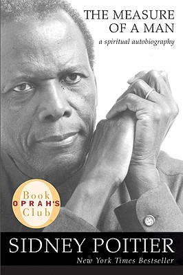 The Measure of a Man: A Spiritual Autobiography, Poitier, Sidney