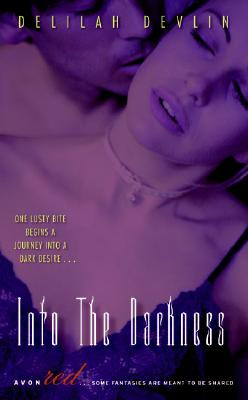 Image for Into the Darkness (Dark Realm, Book 1)