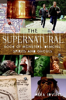 Image for The 'Supernatural' Book of Monsters, Spirits, Demons, and Ghouls