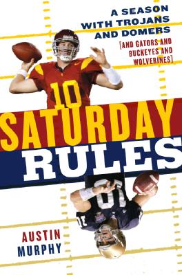 Image for SATURDAY RULES A SEASON WITH TROJANS & DOMERS (& GATORS & BUCKEYES & WOLVER