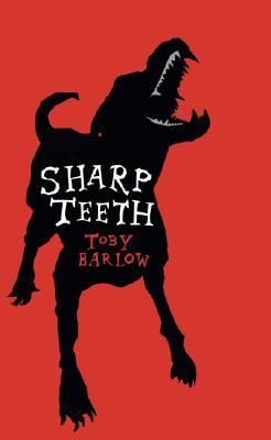 Sharp Teeth, Barlow, Toby