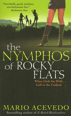Image for The Nymphos of Rocky Flats (Felix Gomez, Book 1)