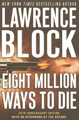 Image for Eight Million Ways to Die (Matthew Scudder Mysteries)