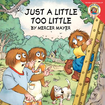 Image for Little Critter: Just a Little Too Little