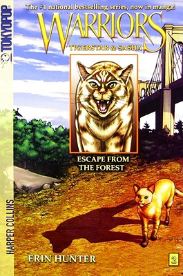 """Escape from the Forest (Warriors: Tigerstar and Sasha, No. 2)"", ""Hunter, Erin, Jolley, Dan"""