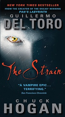 The Strain (The Strain Trilogy), Guillermo Del Toro, Chuck Hogan