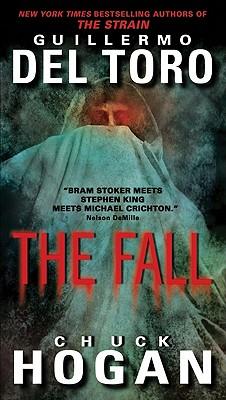 THE FALL [TALL PB], Del Toro, Guillermo &  Chuck Hogan