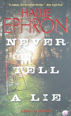 Never Tell a Lie, Ephron, Hallie