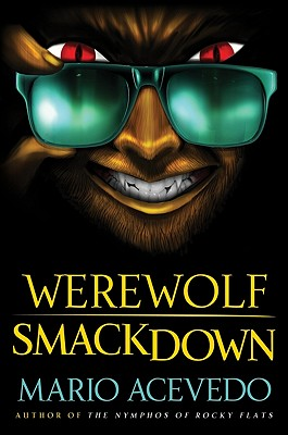 Image for WEREWOLF SMACKDOWN  A Novel